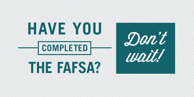 Have You completed The FSFA?